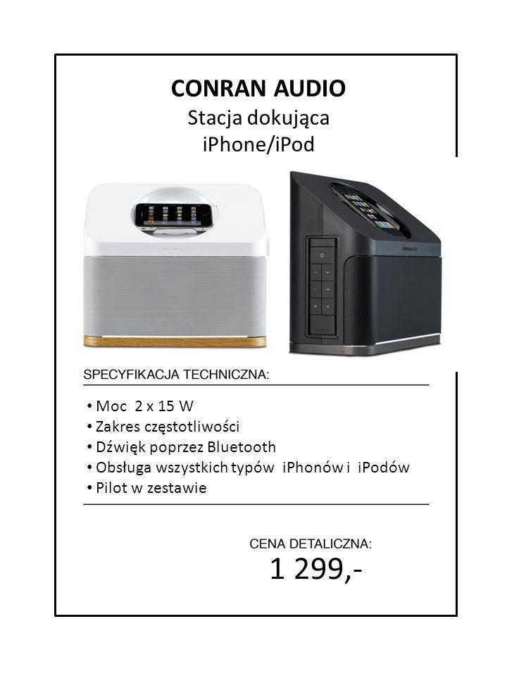 1 299,- CONRAN AUDIO Stacja dokująca iPhone/iPod Moc 2 x 15 W