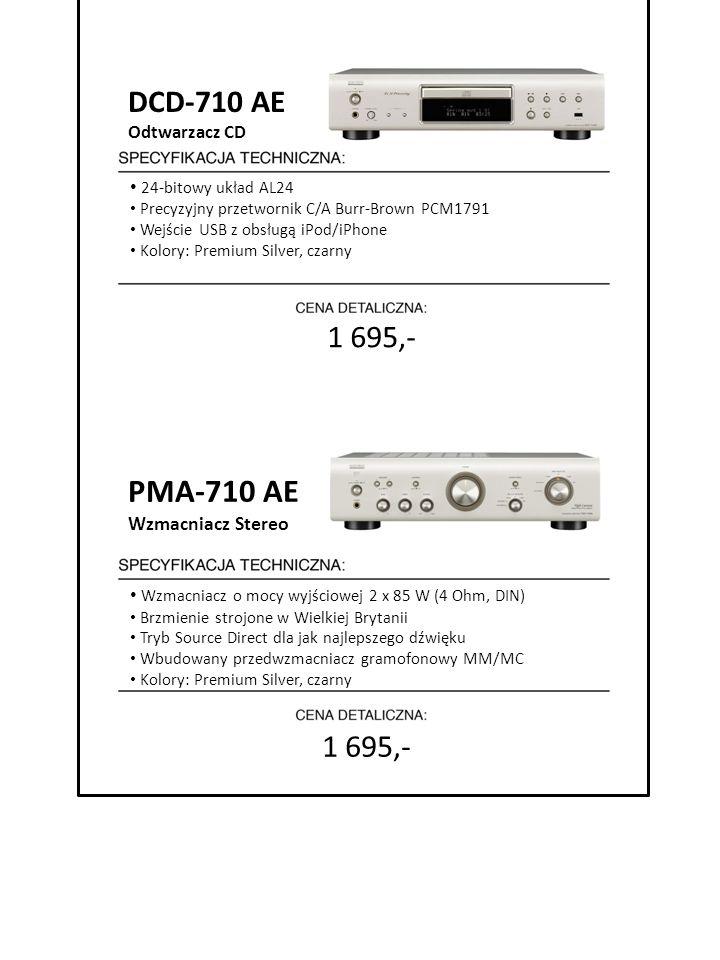 PMA-710 AE DCD-710 AE 1 695,- 1 695,- 7999 zł Wzmacniacz Stereo