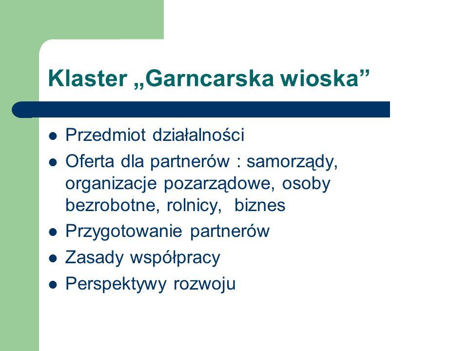 """Klaster """"Garncarska wioska"""