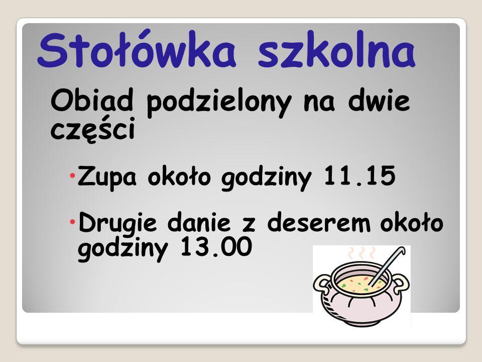 Stołówka szkolna Zupa około godziny 11.15