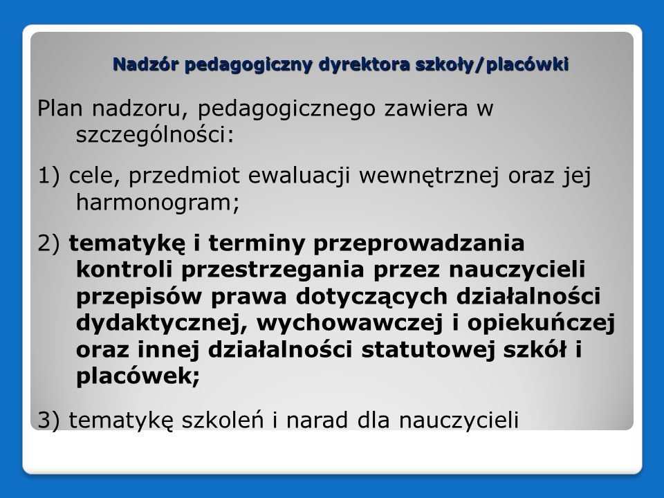 Nadzór pedagogiczny dyrektora szkoły/placówki