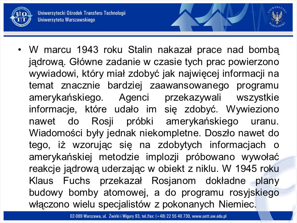 W marcu 1943 roku Stalin nakazał prace nad bombą jądrową