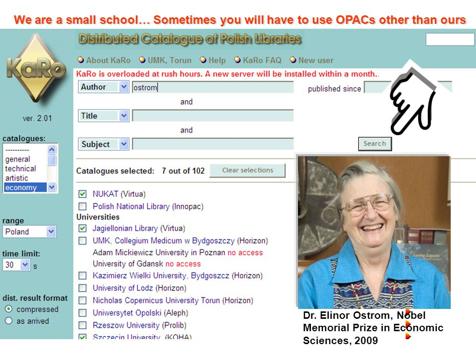 We are a small school… Sometimes you will have to use OPACs other than ours