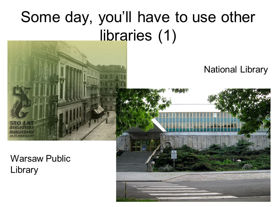 Some day, you'll have to use other libraries (1)