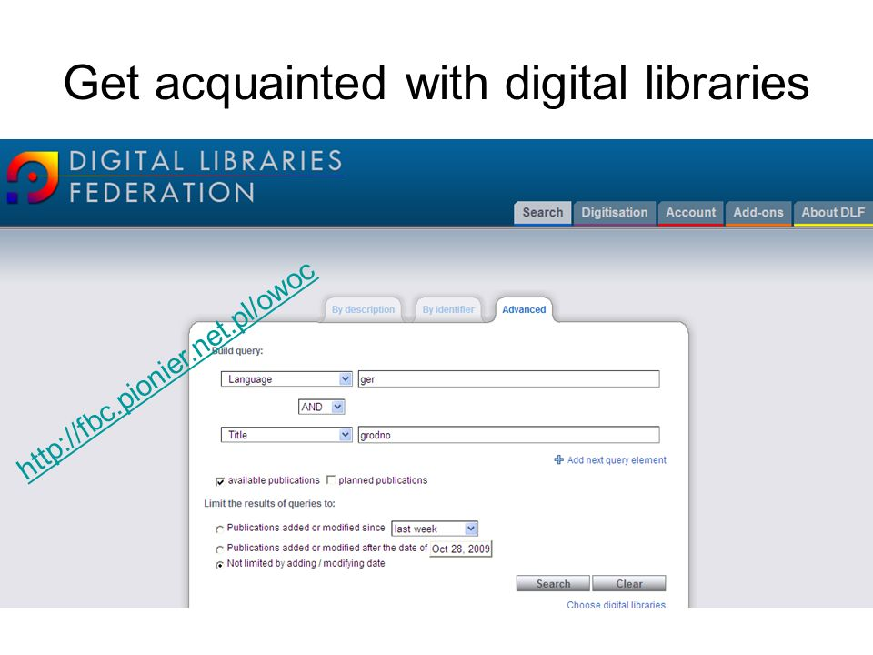 Get acquainted with digital libraries