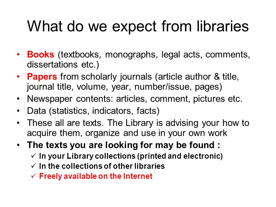 What do we expect from libraries