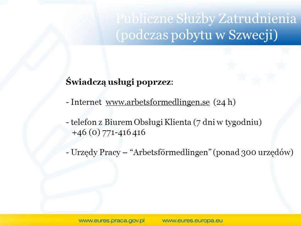 Publiczne Służby Zatrudnienia (podczas pobytu w Szwecji)