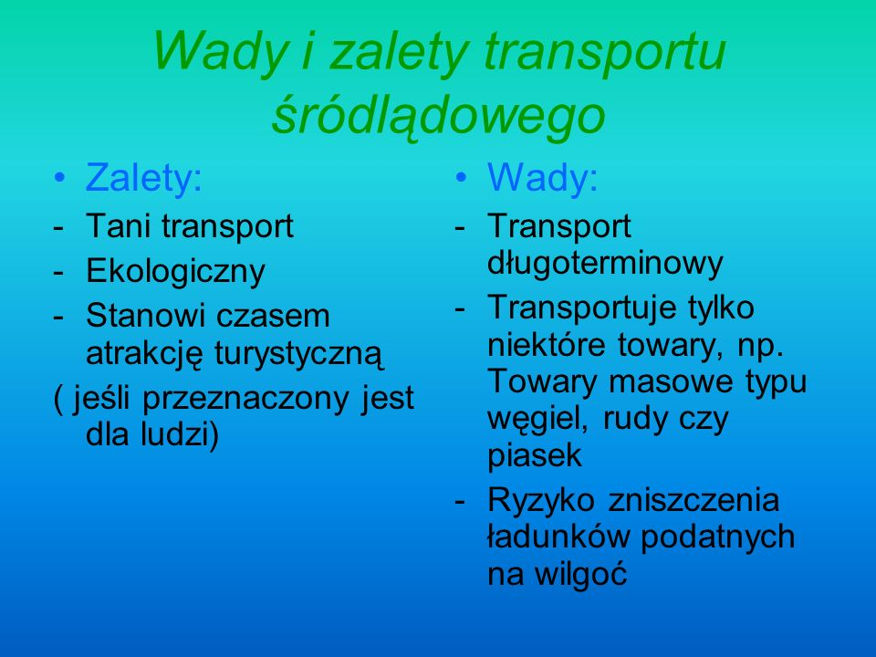 Wady i zalety transportu śródlądowego