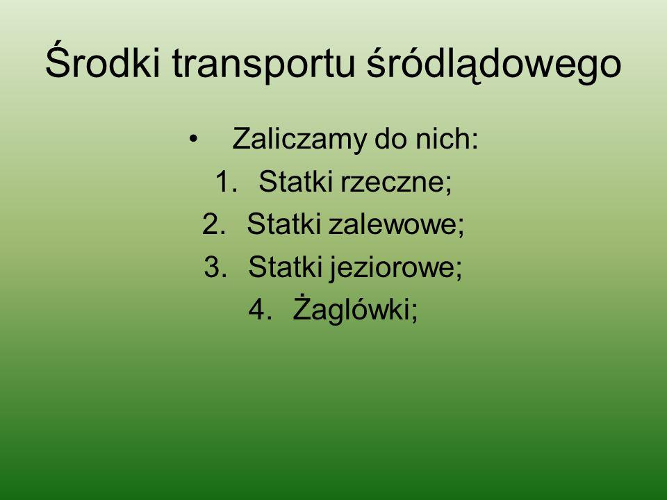 Środki transportu śródlądowego