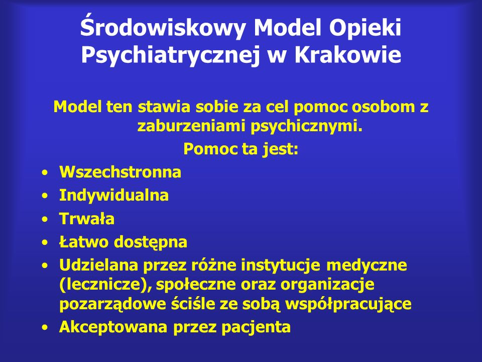 Środowiskowy Model Opieki Psychiatrycznej w Krakowie