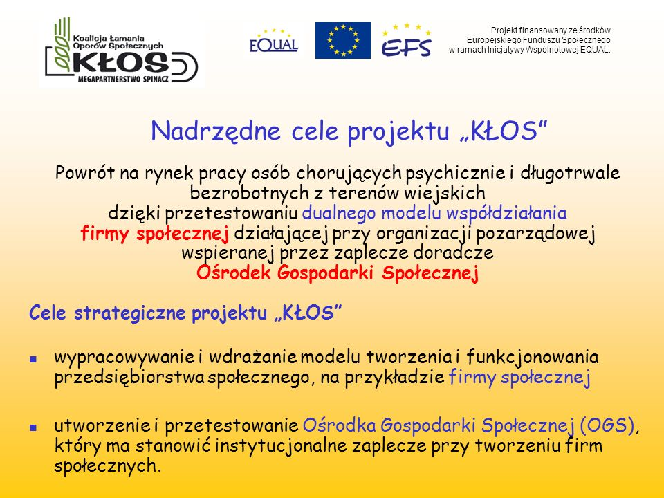 "Nadrzędne cele projektu ""KŁOS"