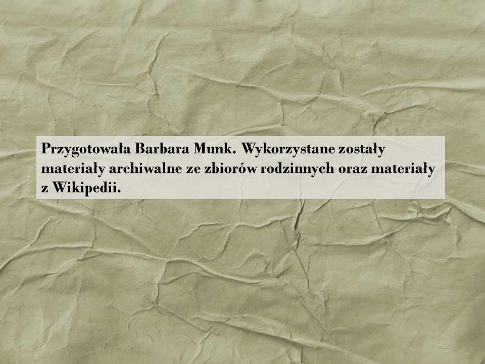 Przygotowała Barbara Munk