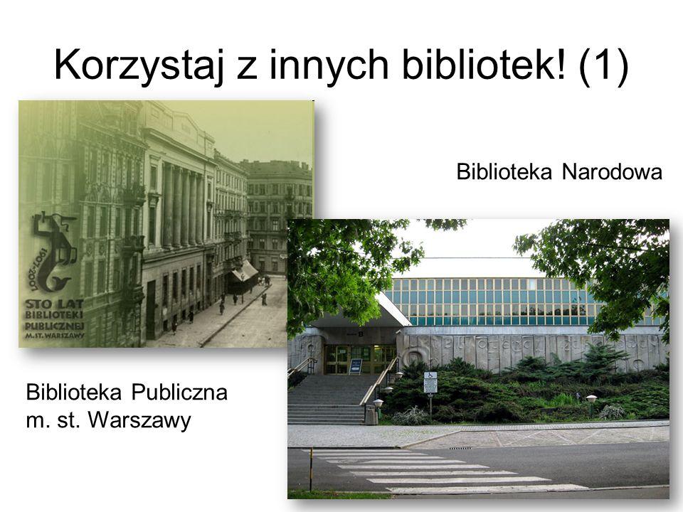 Korzystaj z innych bibliotek! (1)