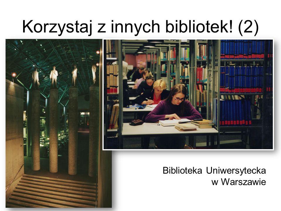 Korzystaj z innych bibliotek! (2)
