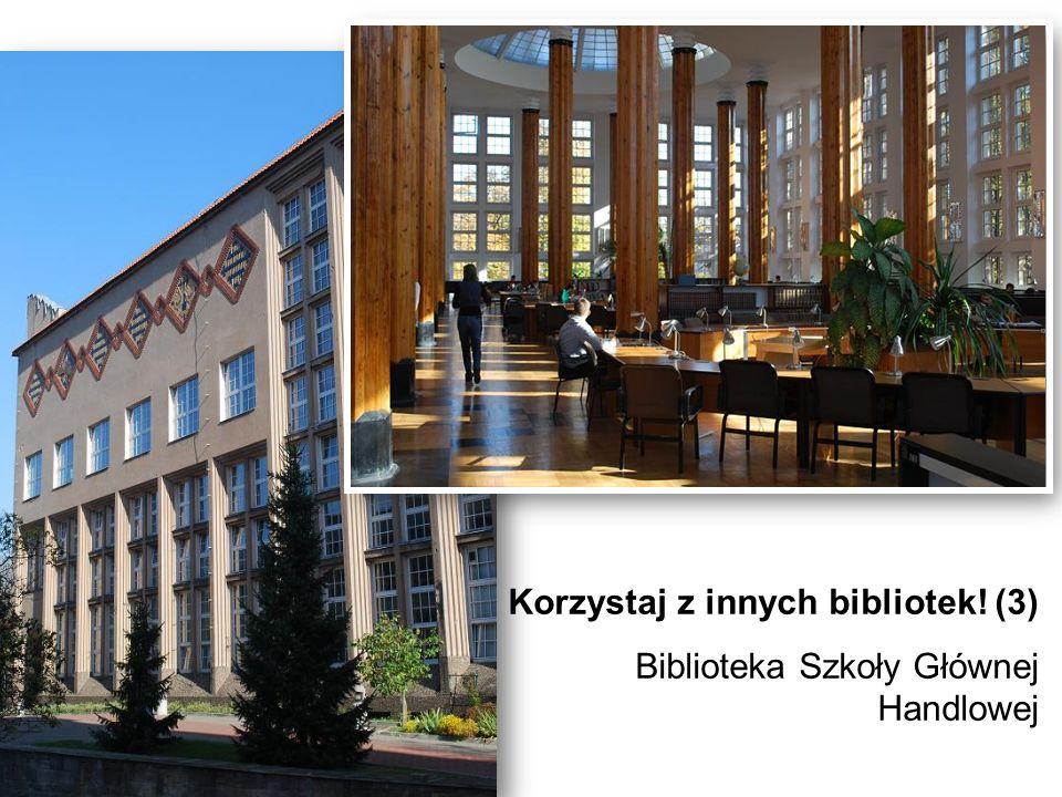 Korzystaj z innych bibliotek! (3)