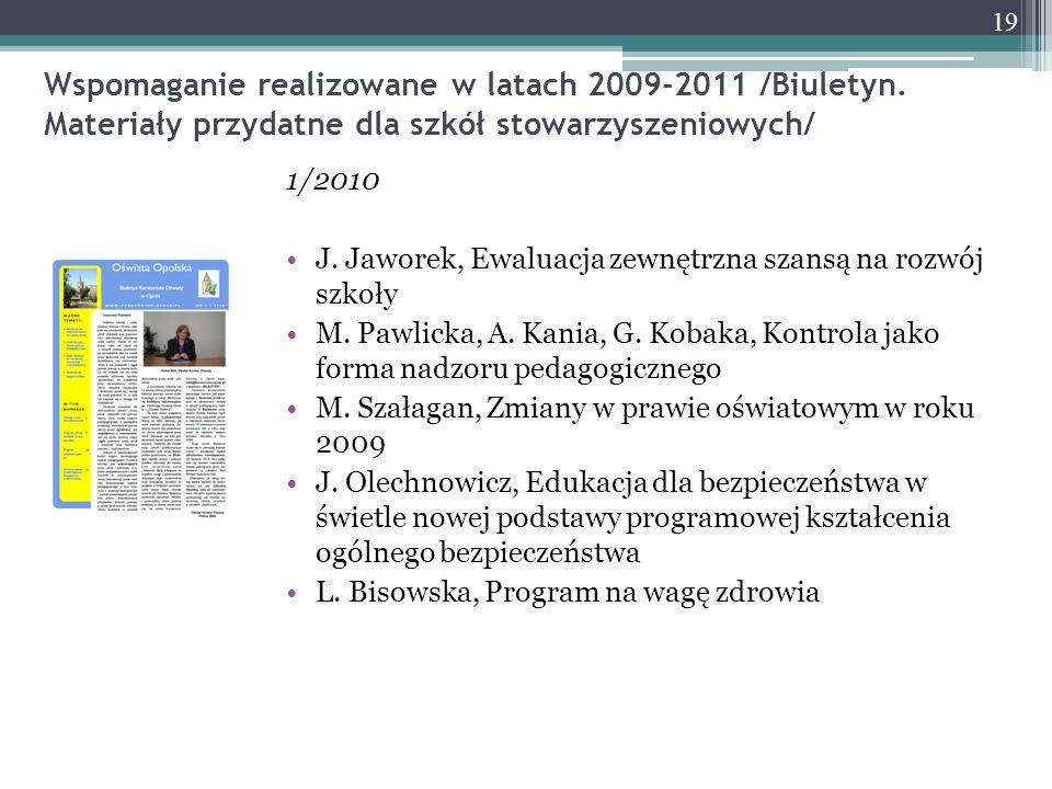 Wspomaganie realizowane w latach 2009-2011 /Biuletyn