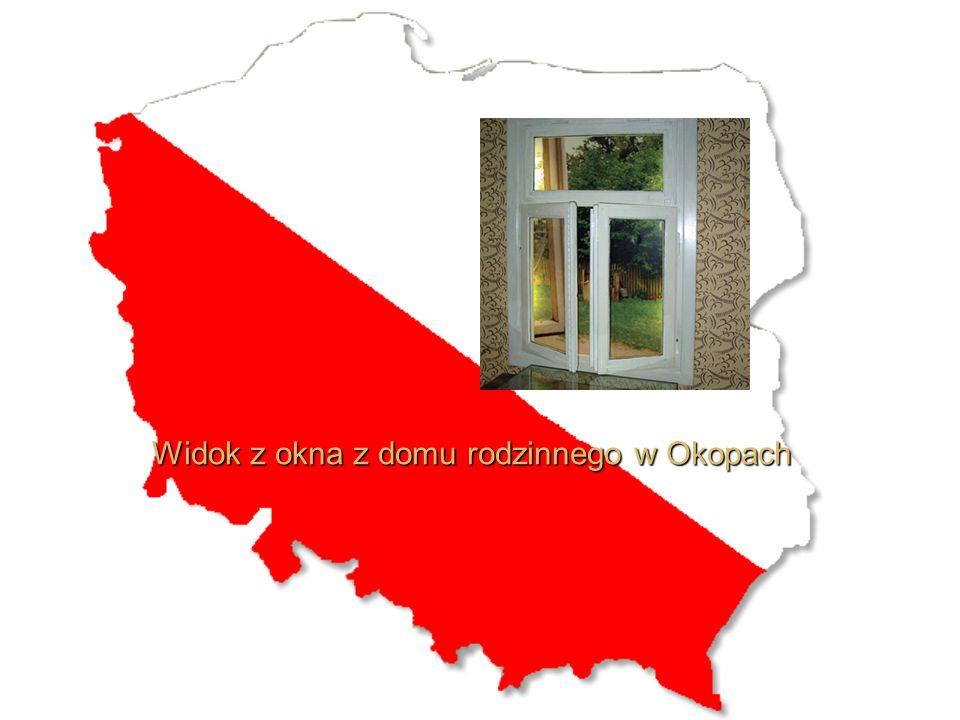 Widok z okna z domu rodzinnego w Okopach