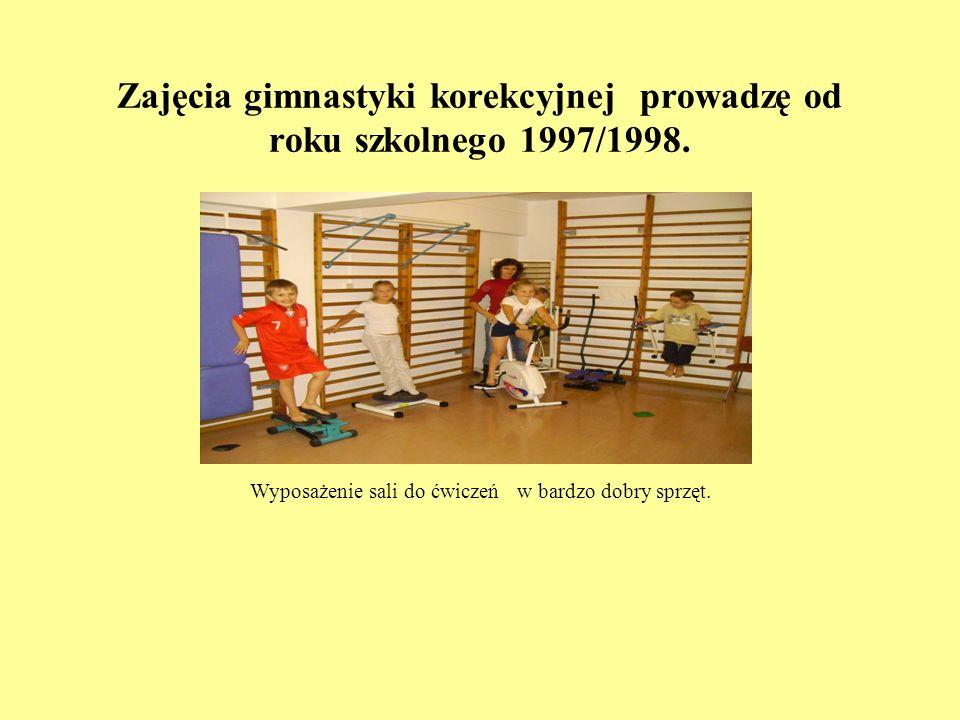 Zajęcia gimnastyki korekcyjnej prowadzę od roku szkolnego 1997/1998.