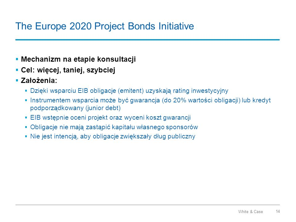 The Europe 2020 Project Bonds Initiative