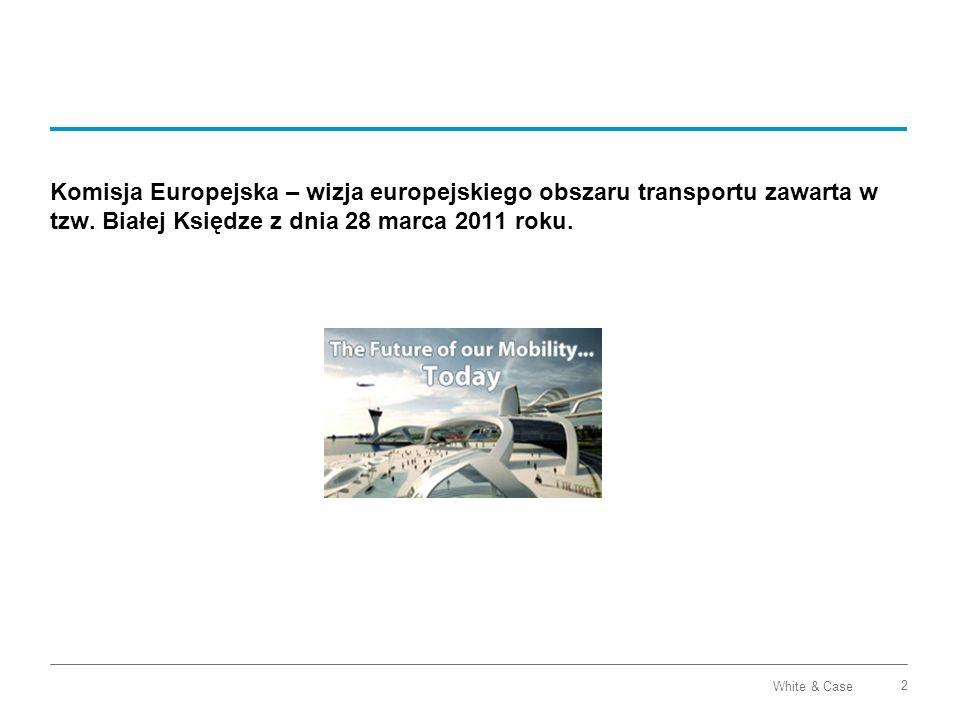 Komisja Europejska – wizja europejskiego obszaru transportu zawarta w tzw.