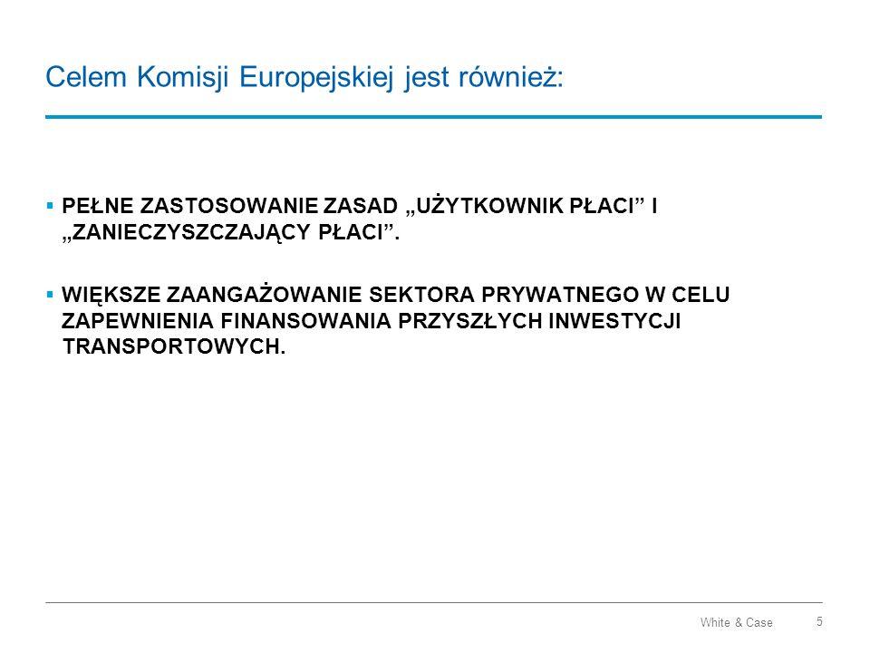 Celem Komisji Europejskiej jest również:
