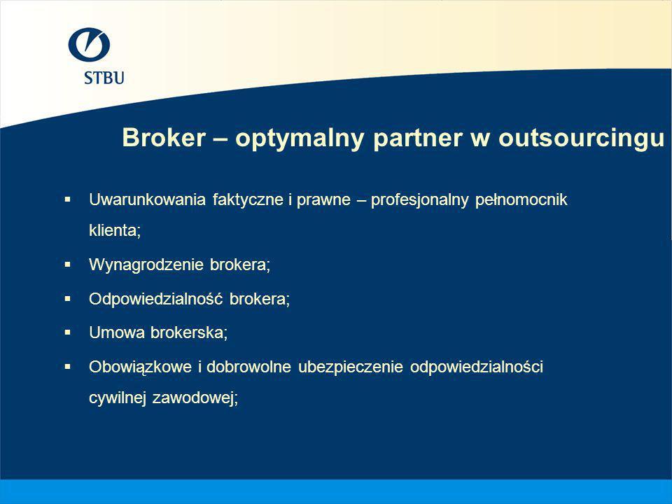 Broker – optymalny partner w outsourcingu