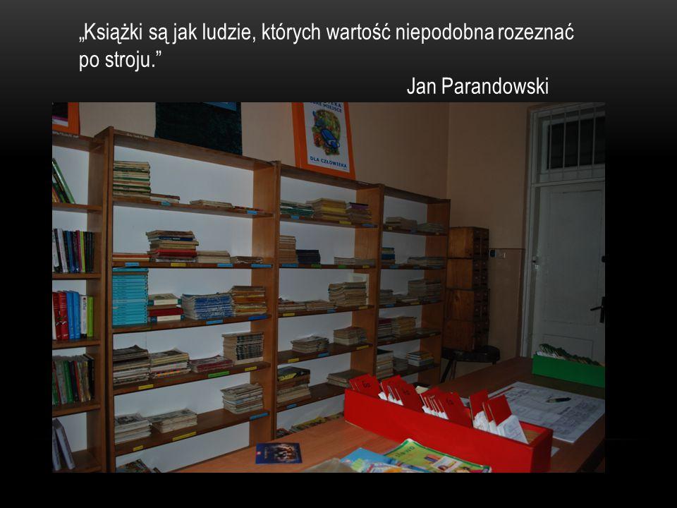 """""""Książki są jak ludzie, których wartość niepodobna rozeznać po stroju"""