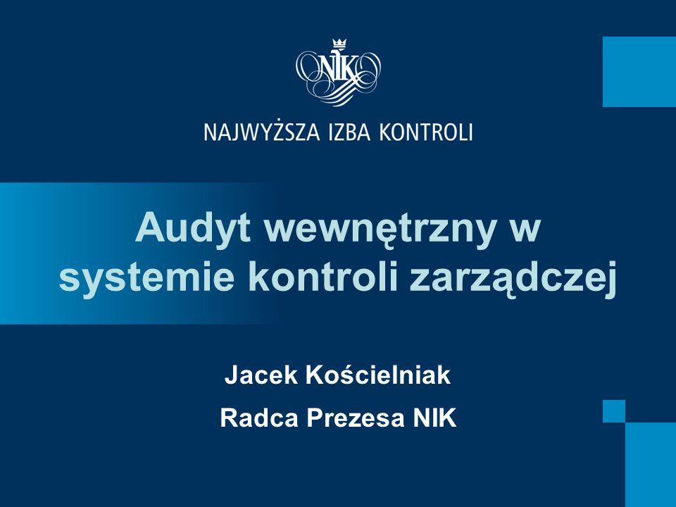 Audyt wewnętrzny w systemie kontroli zarządczej