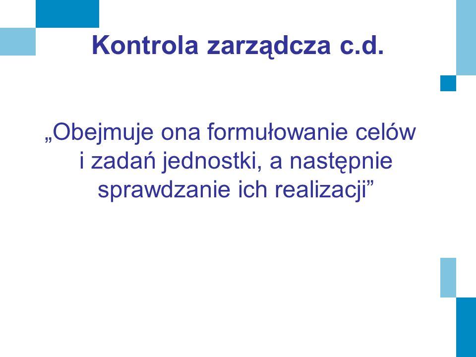 Kontrola zarządcza c.d.