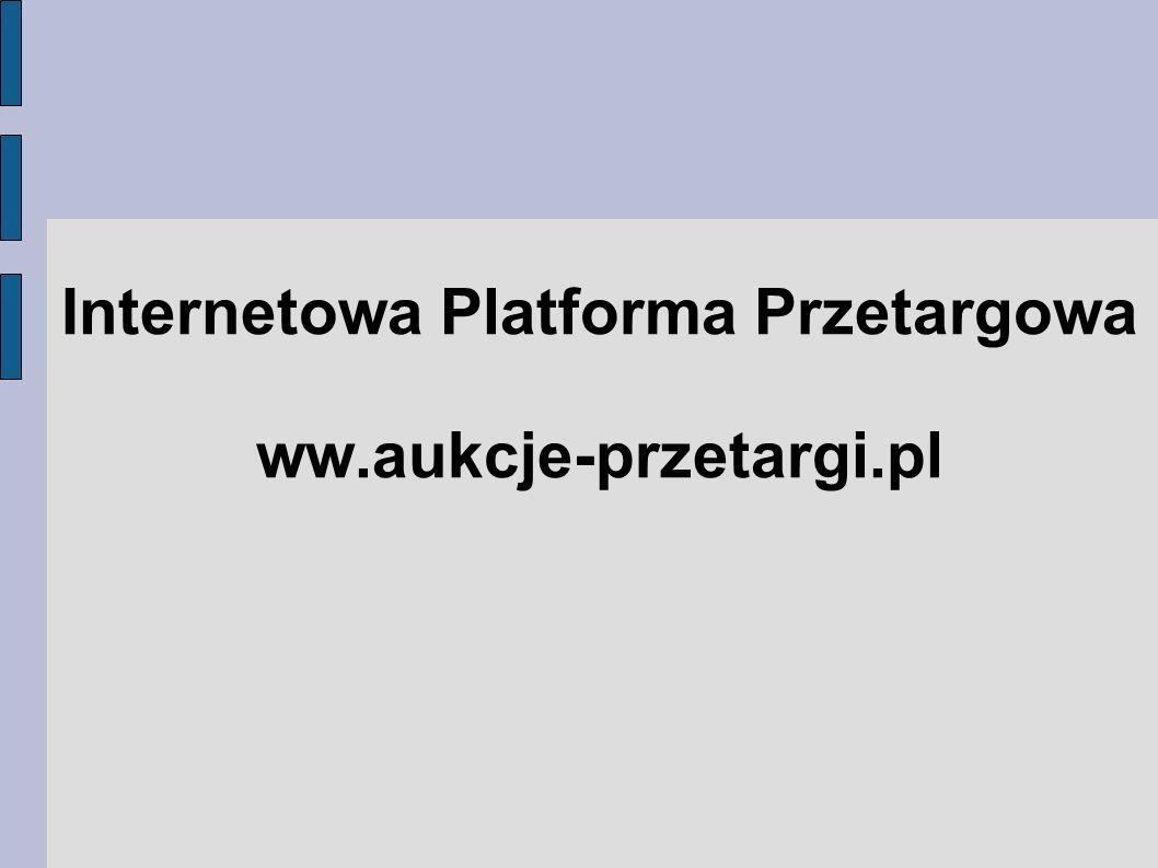 Internetowa Platforma Przetargowa ww.aukcje-przetargi.pl