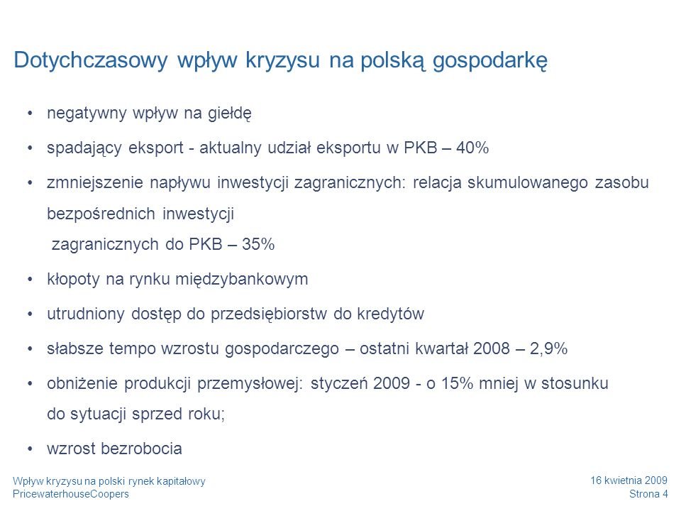 Dotychczasowy wpływ kryzysu na polską gospodarkę