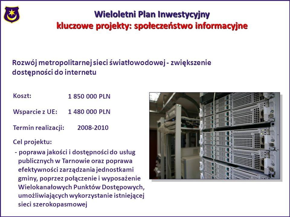 Wieloletni Plan Inwestycyjny kluczowe projekty: społeczeństwo informacyjne