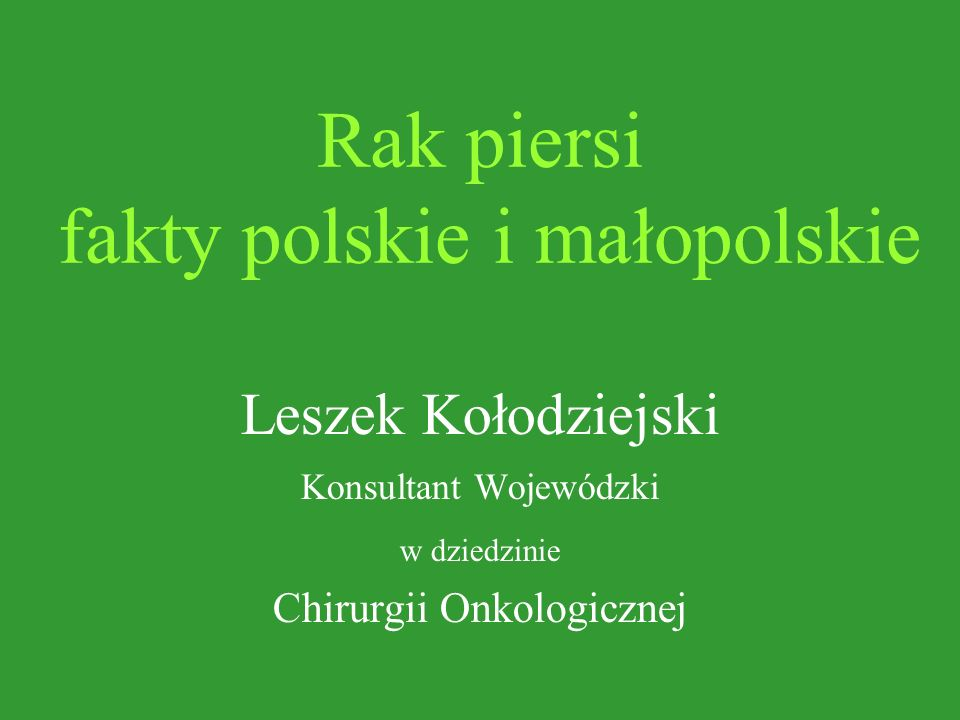 Rak piersi fakty polskie i małopolskie