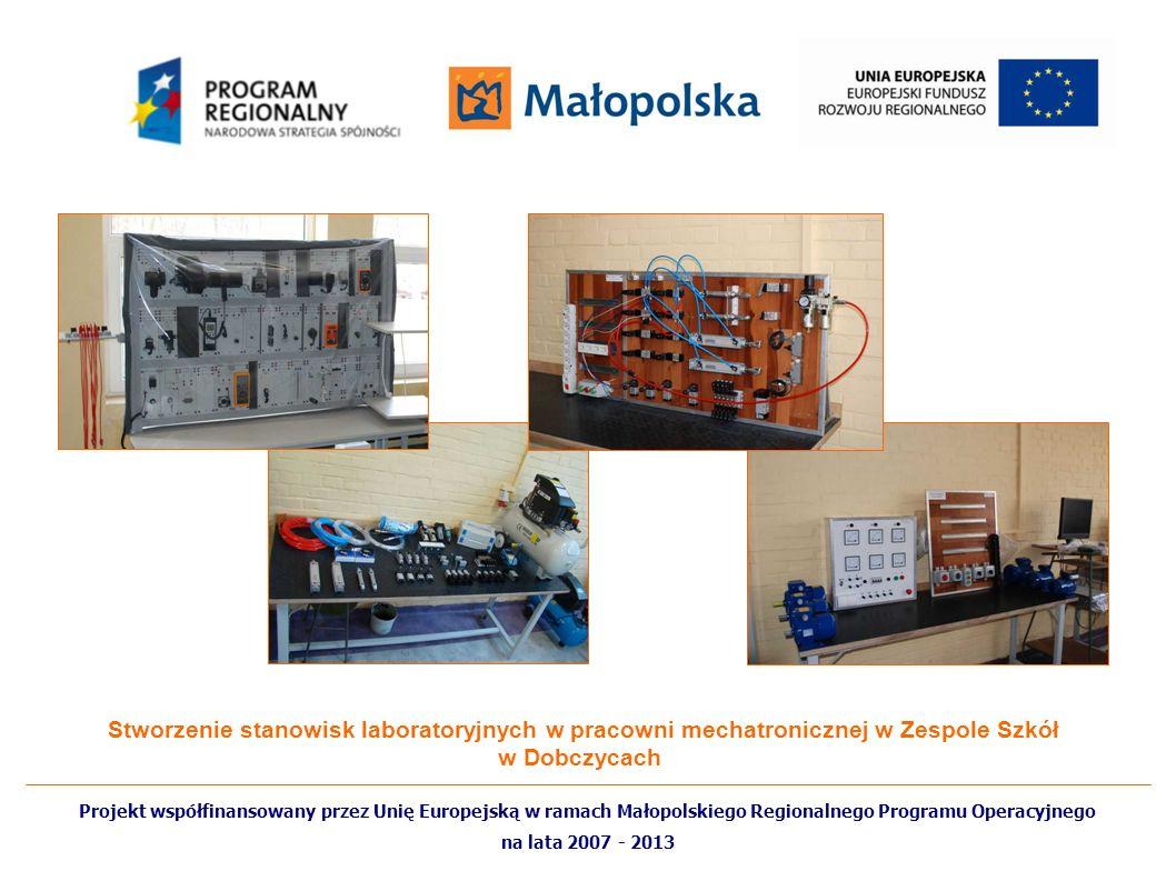 Stworzenie stanowisk laboratoryjnych w pracowni mechatronicznej w Zespole Szkół w Dobczycach