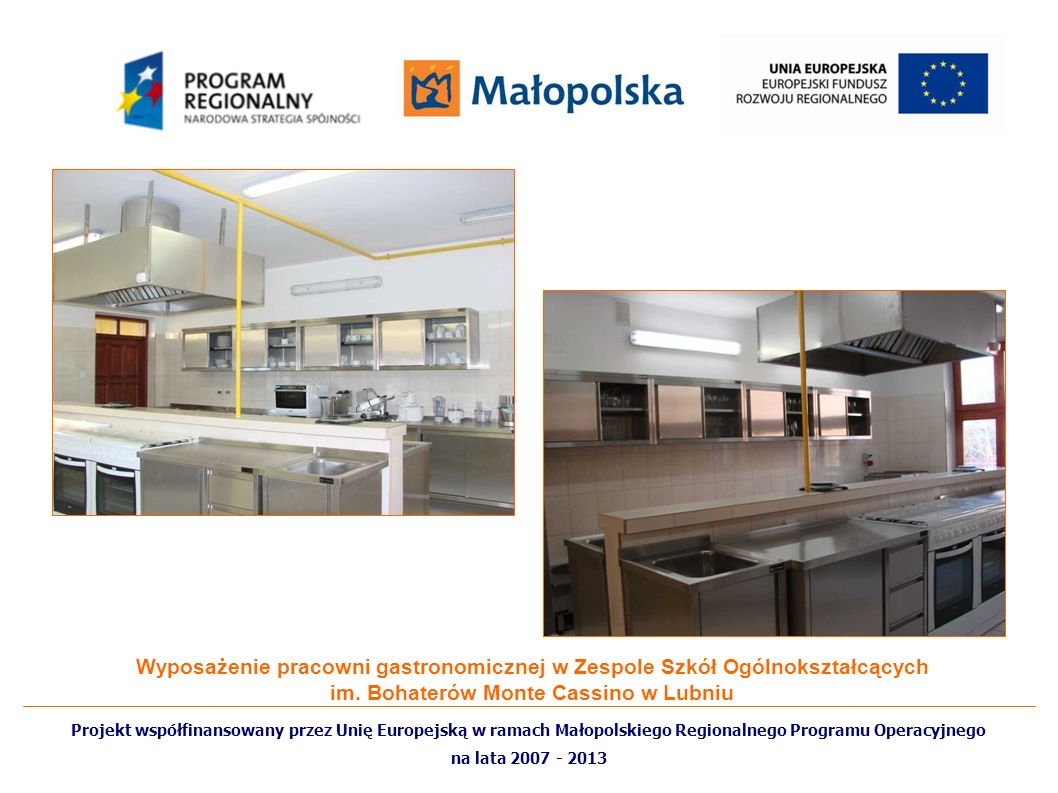 Wyposażenie pracowni gastronomicznej w Zespole Szkół Ogólnokształcących im. Bohaterów Monte Cassino w Lubniu