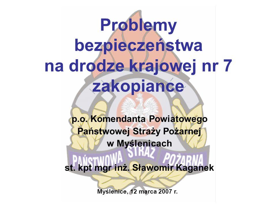 Problemy bezpieczeństwa na drodze krajowej nr 7 zakopiance