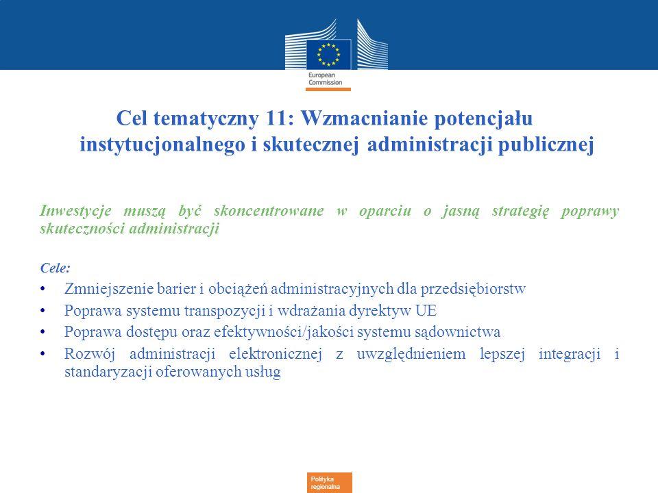 Cel tematyczny 11: Wzmacnianie potencjału instytucjonalnego i skutecznej administracji publicznej