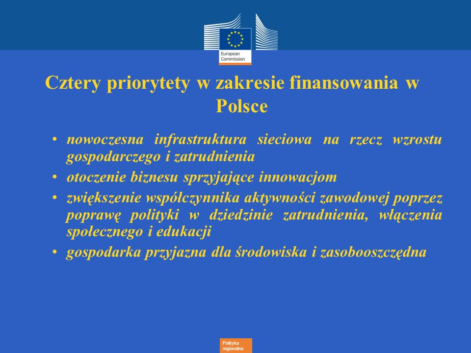 Cztery priorytety w zakresie finansowania w Polsce