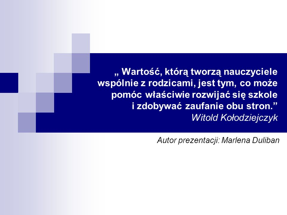 Autor prezentacji: Marlena Duliban