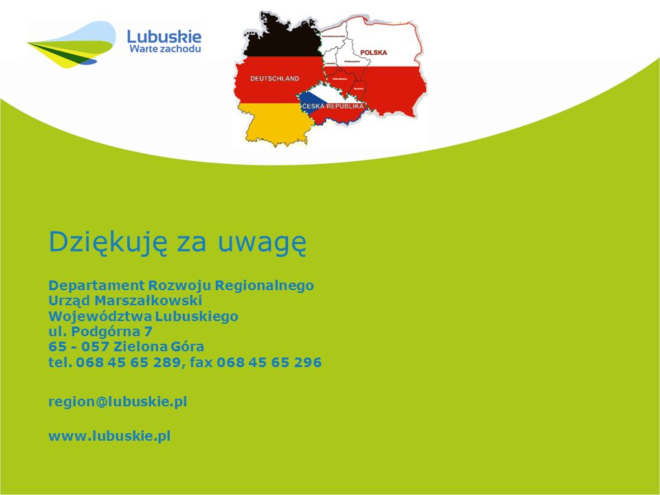 Dziękuję za uwagę Departament Rozwoju Regionalnego Urząd Marszałkowski