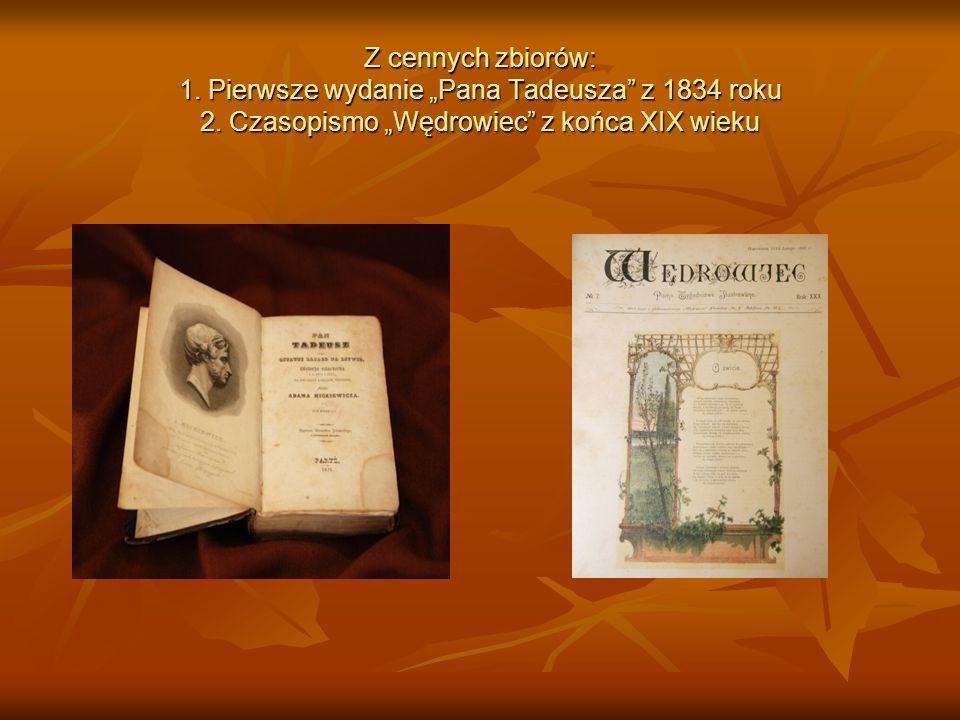 """Z cennych zbiorów: 1. Pierwsze wydanie """"Pana Tadeusza z 1834 roku 2"""