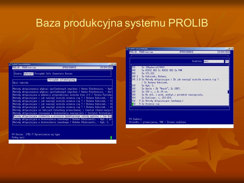 Baza produkcyjna systemu PROLIB