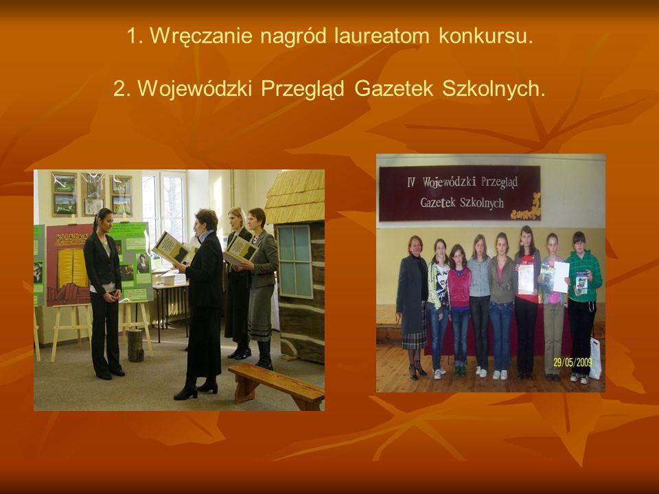 1. Wręczanie nagród laureatom konkursu. 2