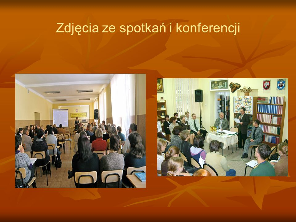 Zdjęcia ze spotkań i konferencji