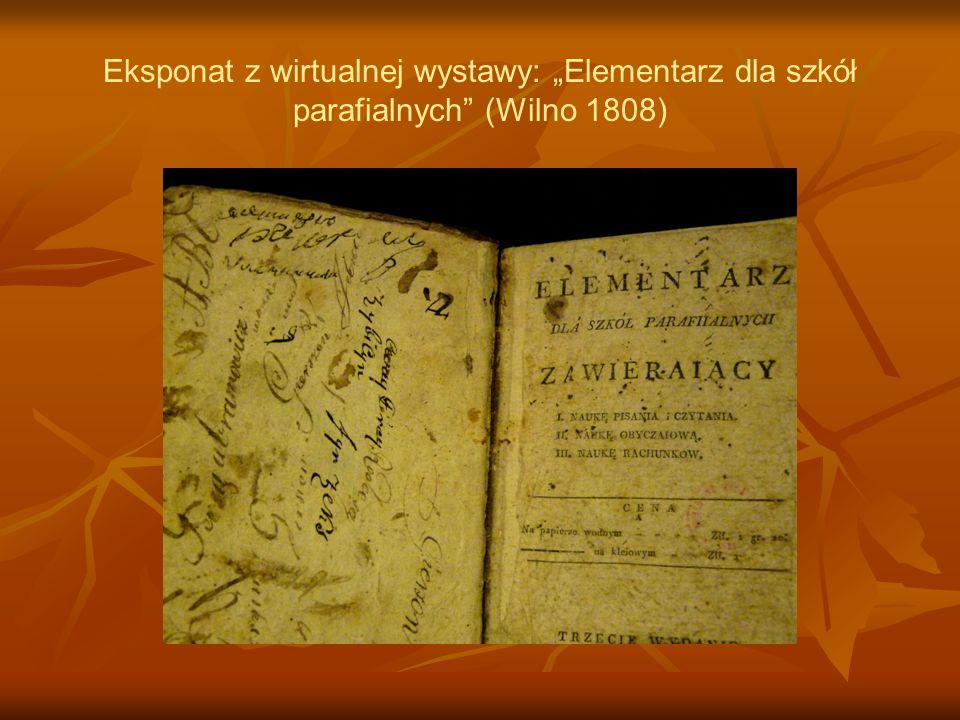 """Eksponat z wirtualnej wystawy: """"Elementarz dla szkół parafialnych (Wilno 1808)"""