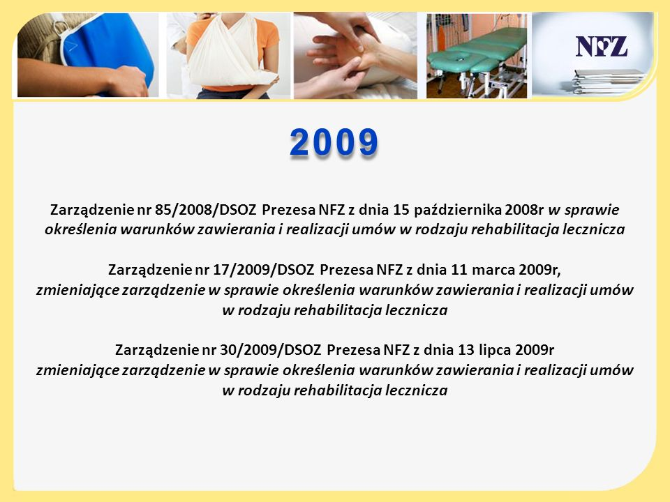 Zarządzenie nr 17/2009/DSOZ Prezesa NFZ z dnia 11 marca 2009r,