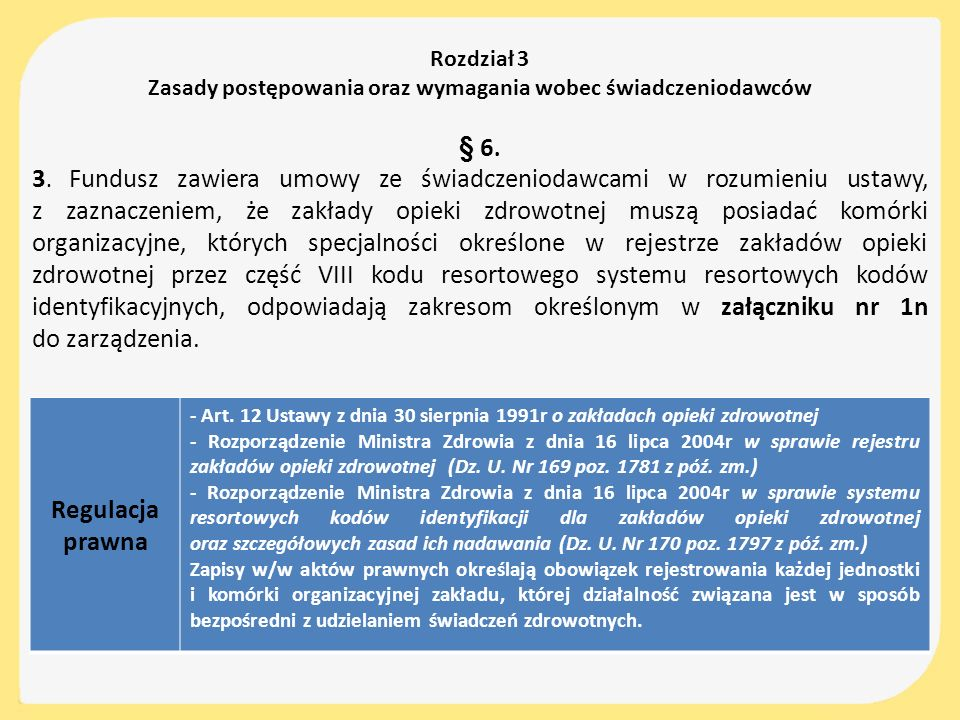 Zasady postępowania oraz wymagania wobec świadczeniodawców