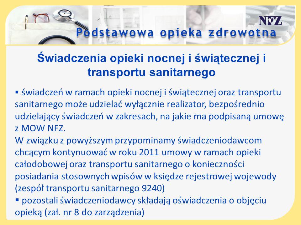Świadczenia opieki nocnej i świątecznej i transportu sanitarnego