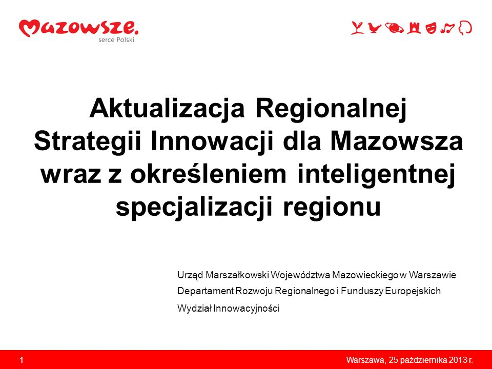 Aktualizacja Regionalnej Strategii Innowacji dla Mazowsza wraz z określeniem inteligentnej specjalizacji regionu