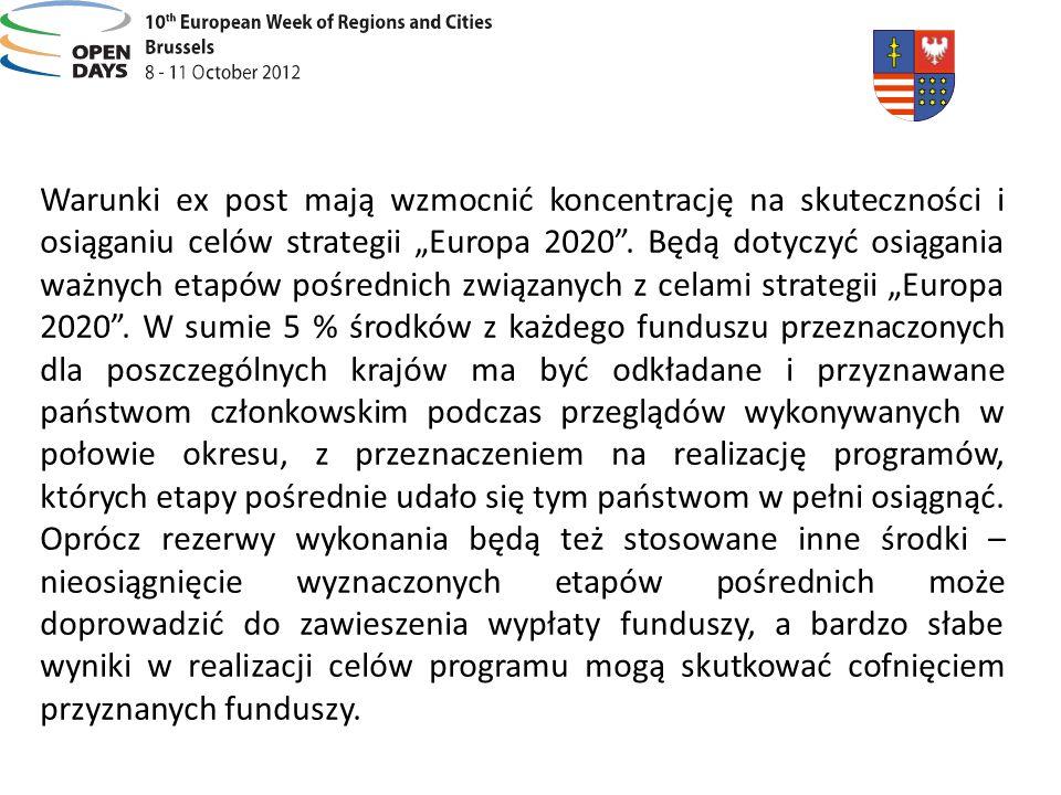 """Warunki ex post mają wzmocnić koncentrację na skuteczności i osiąganiu celów strategii """"Europa 2020 ."""